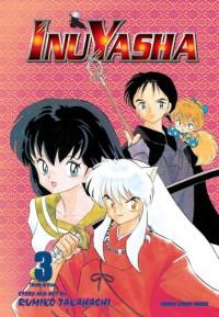 Inuyasha, Volume 3 - Rumiko Takahashi
