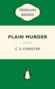 Plain Murder - C.S. Forester