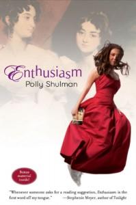 Enthusiasm - Polly Shulman