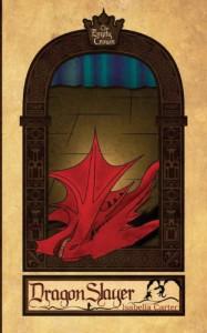 Dragon Slayer - Isabella Carter