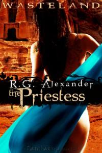 The Priestess (Wasteland, #4) - R.G. Alexander