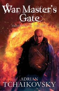 War Master's Gate: The Shadows Of The Apt, Book 9 - Adrian Tchaikovsky