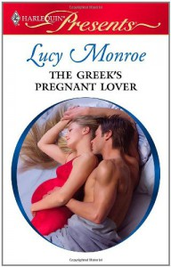 The Greek's Pregnant Lover - Lucy Monroe