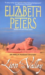 Lion in the Valley  - Elizabeth Peters