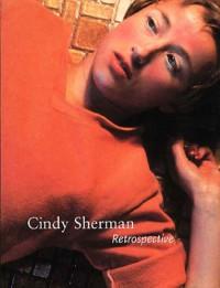 Cindy Sherman: Retrospective - Amanda Cruz;Amelia Jones