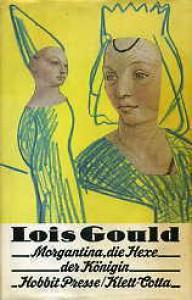 Morgantina, die Hexe der Königin - Lois Gould