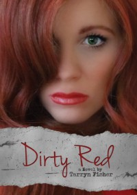Dirty Red - Tarryn Fisher