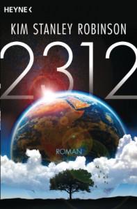 2312: Roman (German Edition) - Kim Stanley Robinson, Jakob Schmidt