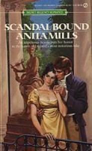 Scandal Bound - Anita Mills