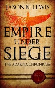 Empire under siege - Jason K. Lewis