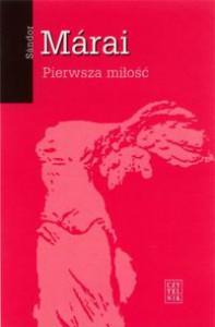Pierwsza miłość - Sándor Márai