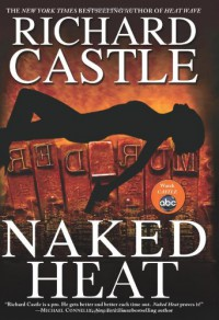 Naked Heat - Richard Castle