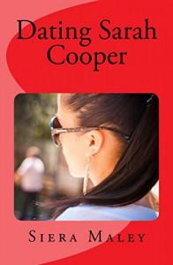 Dating Sarah Cooper - Siera Maley