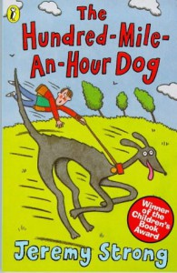 The Hundred Mile-An-Hour Dog - Jeremy Strong