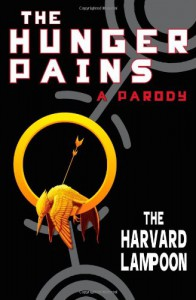 The Hunger Pains: A Parody (Harvard Lampoon) - The Harvard Lampoon