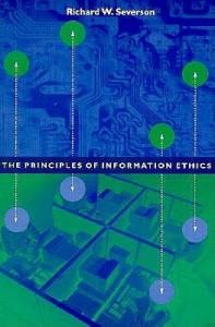 The Principles of Information Ethics - Richard James Severson