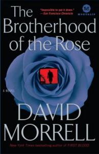 The Brotherhood of the Rose - David Morrell