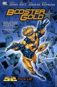 Booster Gold, Vol. 1: 52 Pick-Up - Geoff Johns, Jeff Katz, Dan Jurgens, Norm Rapmund