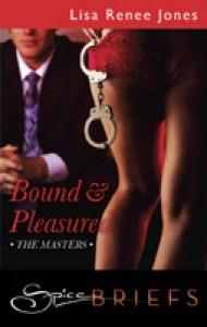 Bound and Pleasured - Lisa Renee Jones
