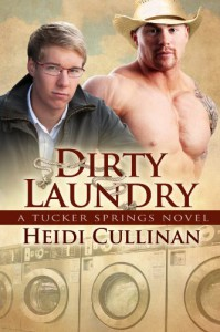 Dirty Laundry  - Heidi Cullinan