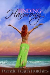 Finding Harmony (Katie & Annalise #3) - Pamela Fagan Hutchins