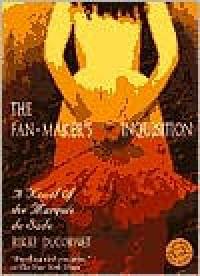 The Fan-Maker's Inquisition: A Novel of the Marquis de Sade -