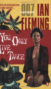 You Only Live Twice (James Bond, #12) - Ian Fleming, Mo Hayder