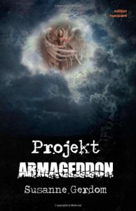 Projekt Armageddon - Susanne Gerdom