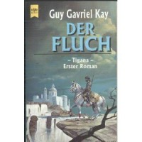Der Fluch - Guy Gavriel Kay