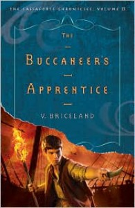 The Buccaneer's Apprentice  - V. Briceland