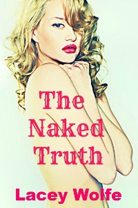 The Naked Truth - Lacey Wolfe