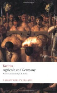 Agricola and Germany (Oxford World's Classics) - Anthony Richard Birley, Tacitus