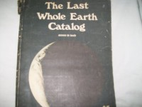 The Last Whole Earth Catalogue: Access to Tools (oversized paperback) - Stewart Brand