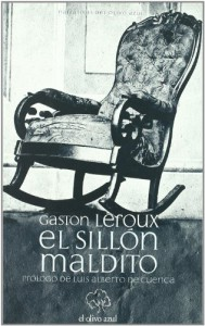 El sillón maldito - Gaston Leroux, Cristina Ridruejo Ramos