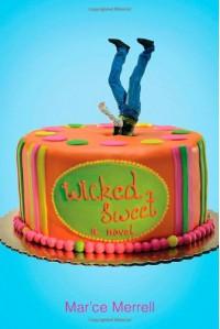 Wicked Sweet - Mar'ce Merrell