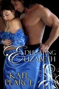 Educating Elizabeth - Kate Pearce