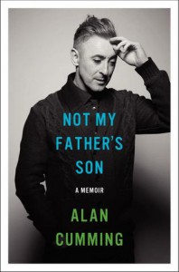Not My Father's Son: A Memoir (Audio) - Alan Cumming