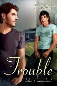 Trouble - Talia Carmichael