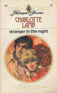 Stranger in the Night (Harlequin Presents, #417) - Charlotte Lamb