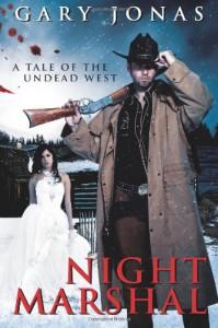 Night Marshal - Gary Jonas