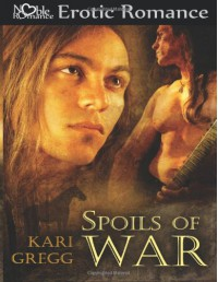 Spoils of War - Kari Gregg