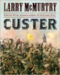 Custer - Larry McMurtry