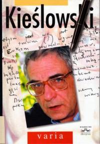 Kieślowski. Varia - Stanisław Zawiśliński