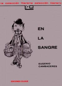 En la Sangre - Eugenio Cambaceres, Prof Jorge Panesi
