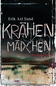 """Krähenmädchen: Band 1 der """"Victoria-Bergman-Trilogie"""" - Psychothriller - Erik Axl Sund"""