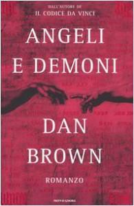 Angeli e Demoni  - Dan Brown, Valentina Guani, Annamaria Biavasco