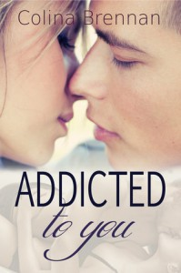 Addicted to You - Colina Brennan