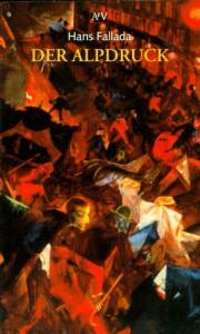 Der Alpdruck - Hans Fallada