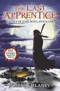 Night of the Soul Stealer (The Last Apprentice, Book 3) - Joseph Delaney