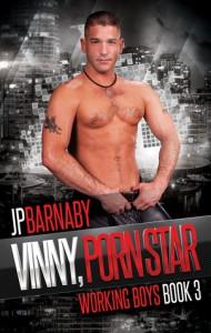 Vinny, Porn Star - J.P. Barnaby